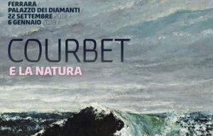 Courbet e la natura - Palazzo Diamanti, Ferrara, 22/09/2018 - 06/01/2019