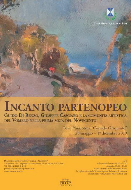 Incanto Partenopeo - Guido Di Renzo, Giuseppe Casciaro E La Comunità Artistica Del Vomero Nella Prima Metà Del Novecento